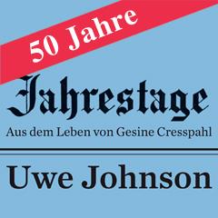 50_jahre_jahrestage_uwe_johnson_v1