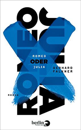 FALKNER_ROMEO_ODER_JULI_COVER.JPEG