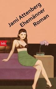 Ehemaenner von Jami Attenberg