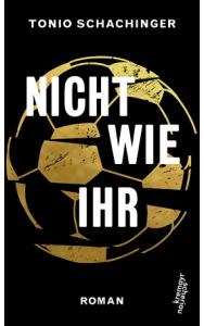 Schachinger_Nicht_wie_ihr_Cover