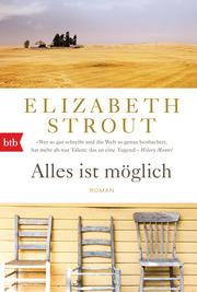 Alles ist moeglich von Elizabeth Strout